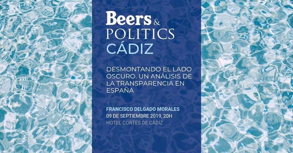 'Beers&Politics' regresa a Cádiz para analizar la transparencia en España